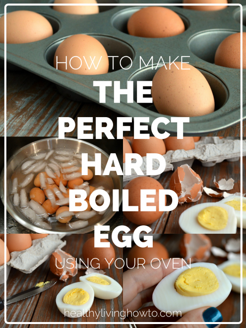 How To Make the Perfect Hard Boiled Egg Using Your Oven ...